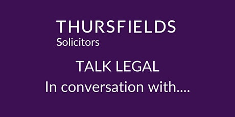 Thursfields Talk Legal - In conversation with Stuart Price tickets