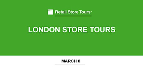 Retail Store Tours: London Store Tours tickets