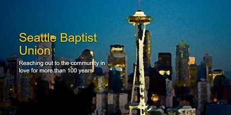 Seattle Baptist Union Annual Meeting tickets