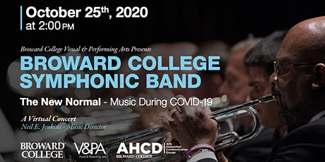 Broward College Symphonic Band - The New Normal tickets