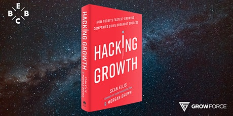 EBBC Antwerp - Hacking Growth (S. Ellis & M. Brown) [HYBRID EVENT] biglietti