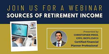 Webinar   Sources of Retirement Income with Chris Price tickets