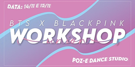 UNION - WORKSHOP- BTS X BLACKPINK ingressos