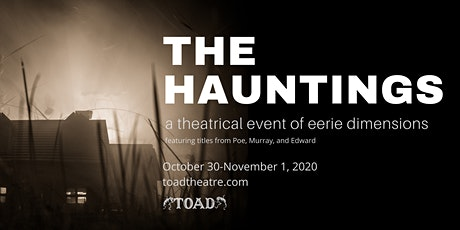 The Hauntings: a theatrical event of eerie dimensions tickets