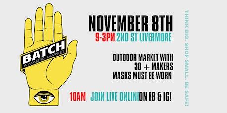 BATCH: An Outdoor Makers Market tickets