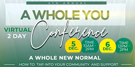 """A WHOLE YOU  presents """" A WHOLE New Normal"""" tickets"""