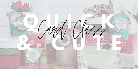 December Quick & Cute Card Class at Tie One On Creativity Bar tickets