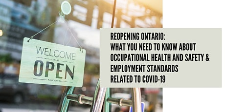 Reopening Ontario: Occupational Health and Safety & Employment Standards tickets