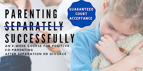 Positive Parenting Through Separation or Divorce tickets