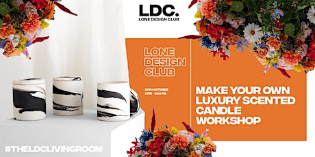 LDC's Make Your Own Luxury Scented Candle Workshop tickets
