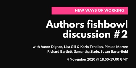New Ways of Working: Authors Fishbowl Discussion #2 tickets
