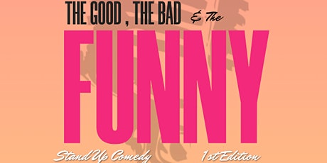The Good, The Bad & The Funny ( Stand-Up Comedy ) MTLCOMEDYCLUB.COM tickets