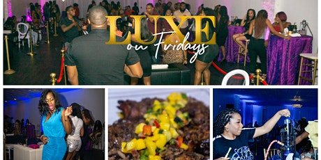 LUXE on FRIDAY tickets