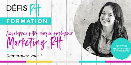 Démarquez-vous! Développer votre marque employeur - Marketing RH billets