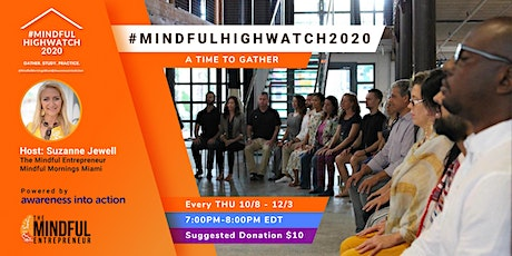#MindfulHighWatch2020 - Time to Gather tickets