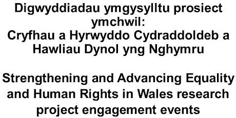 Cydraddoldeb a Hawliau Dynol yng Nghymru / Equality & Human Rights in Wales tickets