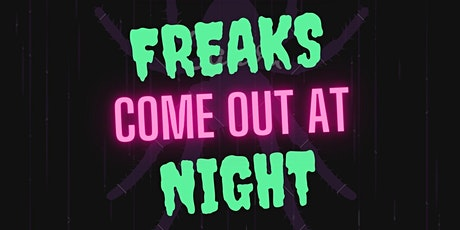 Freaks Come Out at Night Halloween Studio Showcase tickets