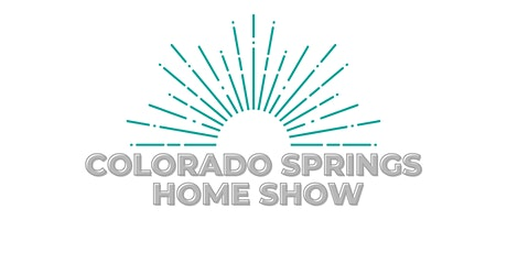 Colorado Springs Home Show tickets