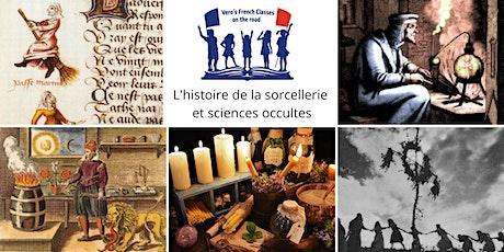 L'histoire de la sorcellerie et sciences occultes - Part 2 tickets