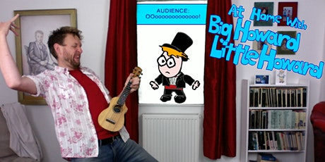 At Home with Big Howard and Little Howard tickets