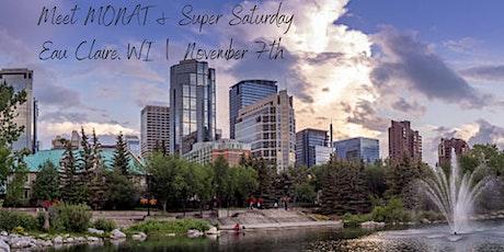 Meet MONAT & Super Saturday | Eau Claire, WI tickets