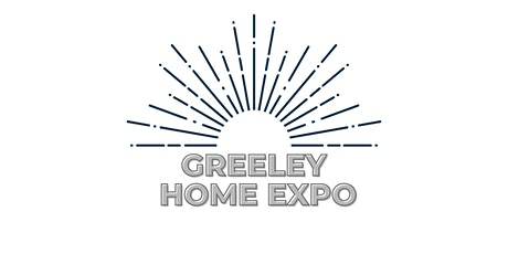 Greeley Home Expo tickets