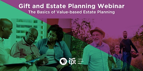 Gift and Estate Planning – The Basics of Value-Based Estate Planning tickets