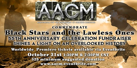 AACM: COMMEMORATE BLACK LAWMEN AND OUTLAWS OF THE OLD WEST tickets