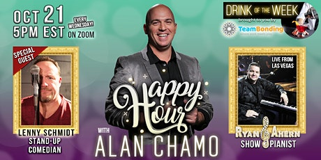 Happy Hour with Alan Chamo  | featuring Comedian Lenny Schmidt 10/21/2020 tickets