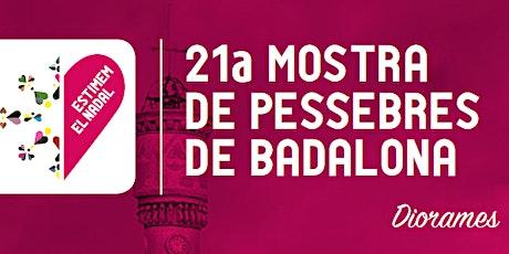 22a Mostra de Pessebres de Badalona tickets