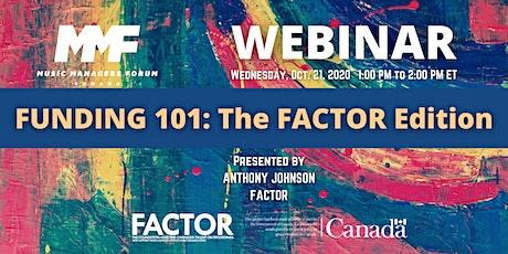 MMF CANADA WEBINAR: Funding 101 - The FACTOR Edition tickets
