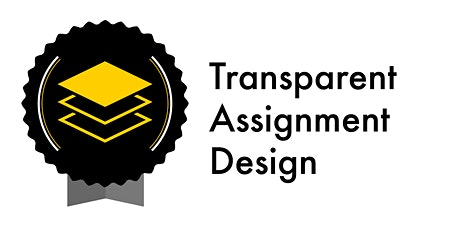 Transparent Assignment Design - Fall 2020 (Webinar) tickets