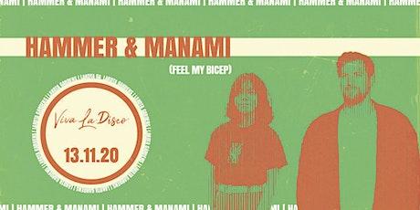 Viva La Disco: Hammer B2B Manami tickets