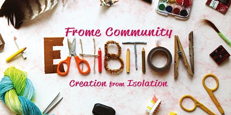 Frome Community Exhibition tickets