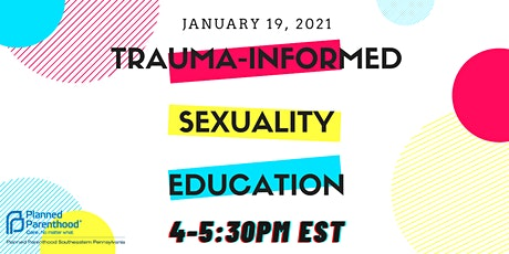 Trauma Informed Sexuality Education tickets