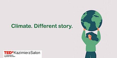 TEDxKazimierz Salon - Climate. Different Story.
