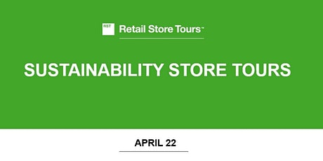 Retail Store Tours: Sustainability Store Tours tickets