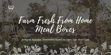 Farm Fresh From Home Meal Boxes for the 2020 Open Your Heart Gala tickets