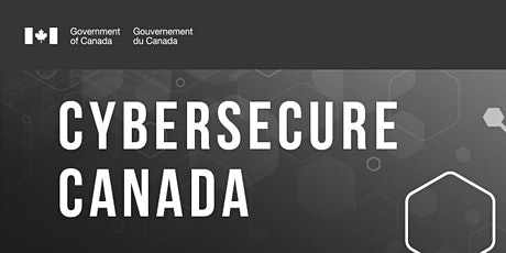CyberSecure Canada Monthly Webinar Series - Strong User Authentication tickets