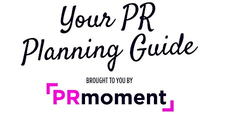 Your PR Planning Guide tickets