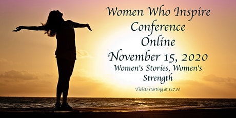 Women Who Inspire Conference Goes Online! tickets