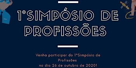 1º Simpósio de profissões  EE Prefeito Domingos de Souza. ingressos