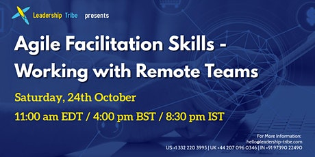 Agile Facilitation Skills - Working with Remote Teams tickets
