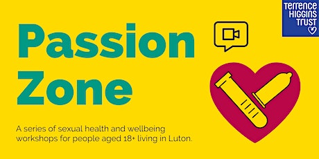 Passion Zone: sexual health & wellbeing workshops tickets