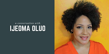 An SIS Event: A Conversation with Ijeoma Oluo tickets