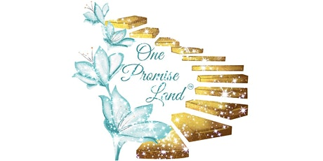 """One Promise Land Inc. '""""The Power Of Economic Change"""" tickets"""