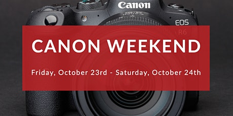 Canon Weekend tickets