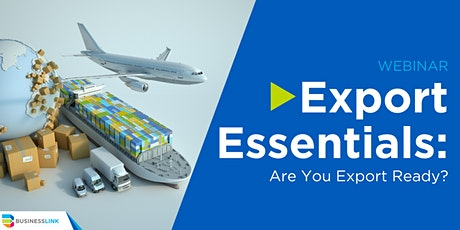 Export Essentials: Are You Export Ready? tickets