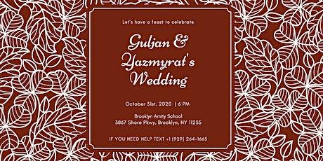 Guljan Jumayeva & Yazmyrat Ovezov's Wedding tickets