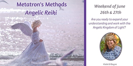 Angelic Reiki - Metatron Methods tickets